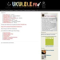 Tablatures et grilles d'accords - UKULELE.FR - ukulélé club de France