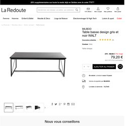 Table basse design gris et noir walt Miliboo