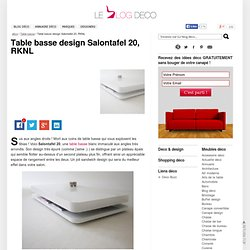Table basse design Salontafel 20, RKNL