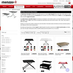 Table natparis pearltrees - Menzzo table basse relevable extensible ...