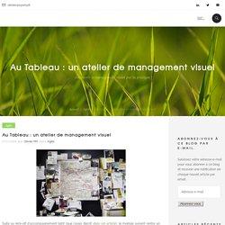 Au Tableau : un atelier de management visuel