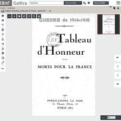 1914-1918 : Tableau d'honneur, MORTS POUR LA FRANCE