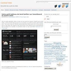Petit tableau de bord twitter sur tweetboard et autres stats