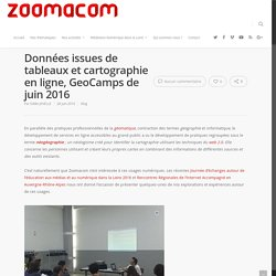 Données issues de tableaux et cartographie en ligne, GeoCamps de juin 2016