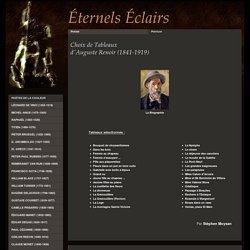 1. Par peintres : Biographie et choix de tableaux - 2. Par courants : Historique et choix de tableaux - Eternels éclairs