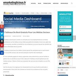 4 Tableaux De Bord Gratuits Pour Les Médias Sociaux