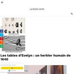 Les tables d'Evelyn : un herbier humain de 1640