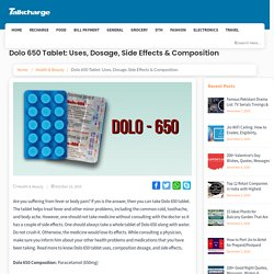 Dolo 650 Tablet: Uses, Side Effects, Dosage & Price
