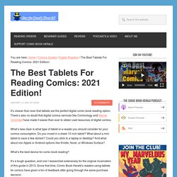 What's the Best Tablet (eReader) For Comic Books in 2021?