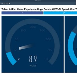 Tablet & iPad Users Experience Huge Boosts Of Wi-Fi Speed After Trying This New Tech Trick