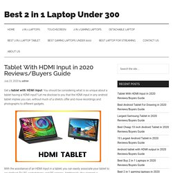 Tablet With HDMI Input in 2020 Reviews/Buyers Guide