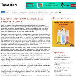 Buy tablet phones with calling facility online at low price
