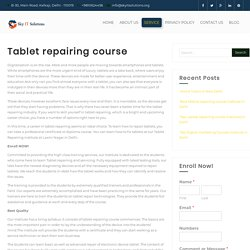 Tablet repairing course - Sky IT Solutions