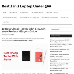 10 Best Cheap Tablet With Stylus in 2020 Reviews/Buyers Guide