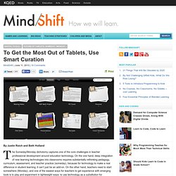 To Get the Most Out of Tablets, Use Smart Curation