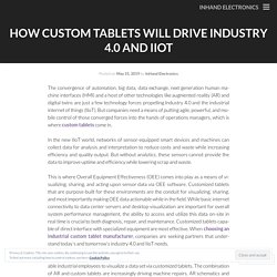 How Custom Tablets Will Drive Industry 4.0 and IIoT
