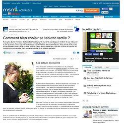 Comment bien choisir sa tablette tactile ? - 1 - Article - Samsung Galaxy Tab