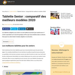 Tablette Senior : comparatif des meilleurs modèles 2020
