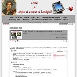 Ecrire un récit du Moyen-Age avec l'aide de la tablette tactile. - [Lettres & Langues et Cultures de l'Antiquité]