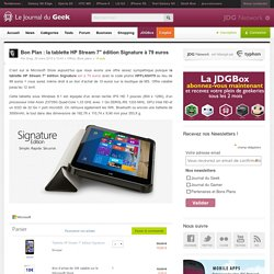 Bon Plan : la tablette HP Stream 7″ édition Signature à 79 euros