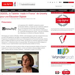 SQOOL, la Tablette ''made in France'' de Unowhy pour une Éducation Digitale