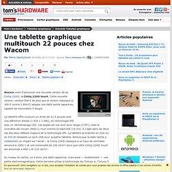 Une tablette graphique multitouch 22 pouces chez Wacom