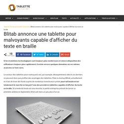 Blitab annonce une tablette pour malvoyants capable d'afficher du texte en braille