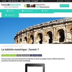 La tablette numérique : l'avenir ?