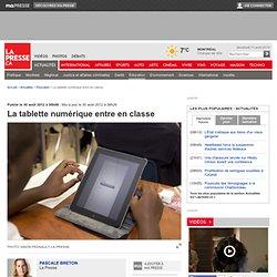La tablette numériqueentre en classe