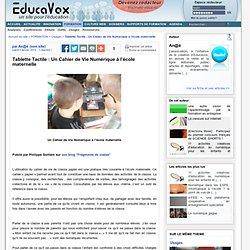 Tablette Tactile : Un Cahier de Vie Numérique à l'école maternelle
