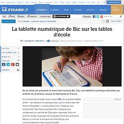 High-Tech : La tablette numérique de Bic sur les tables d'école