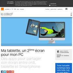 Ma tablette, un 2ème écran pour mon PC