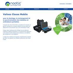 Classe mobile valise pour tablette et ordinateur portable