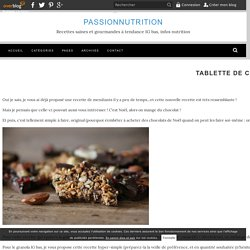 Tablette de chocolat noir au granola et fruits secs (IG bas) - Passionnutrition