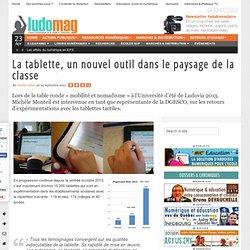 La tablette, un nouvel outil dans le paysage de la classe