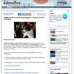Tablette tactile en contexte pédagogique : création d'un livre numérique