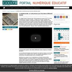 La tablette tactile, un outil précieux pour des élèves déficients visuels - Portail TICE