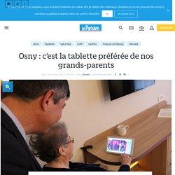 Osny : c'est la tablette préférée de nos grands-parents - 22/11/16