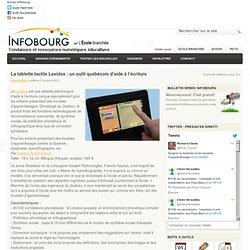 La tablette tactile Lexidox : un outil québécois d'aide à l'écriture