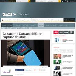 États-Unis - La tablette Surface déjà en rupture de stock