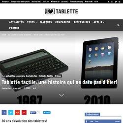 Tablette tactile: une histoire qui ne date pas d'hier!