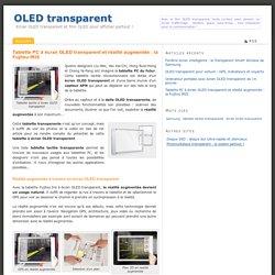 Tablette PC à écran OLED transparent et réalité augmentée : la Fujitsu IRIS - OLED transparent