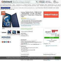 Lenovo Tablette Tactile - TAB2 A10-30 - ZA0C0093SE - 10'' HD - 2Go RAM - Android 5.1 - Quad Core - Disque Dur 16Go - Prix pas cher - Soldes * d'hiver dès le 11 janvier Cdiscount
