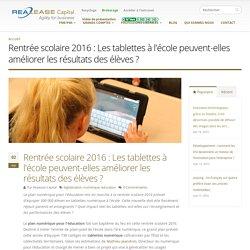 Rentrée scolaire 2016 : Les tablettes à l'école peuvent-elles améliorer les résultats des élèves ?