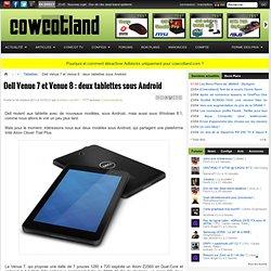 Dell Venue 7 et Venue 8 : deux tablettes sous Android - Tablettes