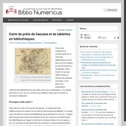 Carte de prêts de liseuses et de tablettes en bibliothèques – Biblio Numericus