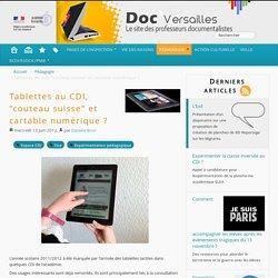 """Tablettes au CDI, """"couteau suisse"""" et cartable numérique ?"""