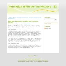 Exemples d'usage des tablettes hors connexion Internet - formation référents numériques - 92