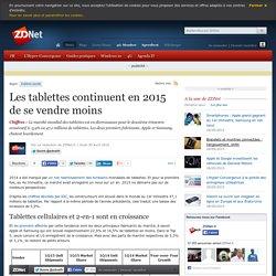 Les tablettes continuent en 2015 de se vendre moins