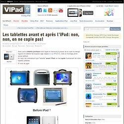 Les tablettes avant et après l'iPad: non, non, on ne copie pas!